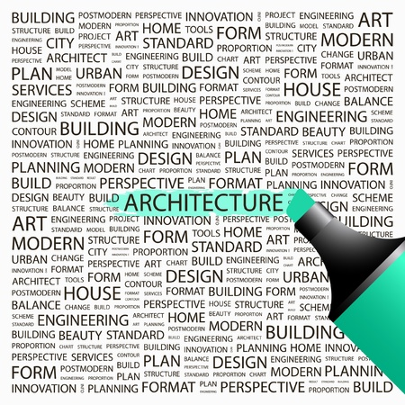 ARCHITECTURE. Highlighter over background with different association terms. Vector illustration.