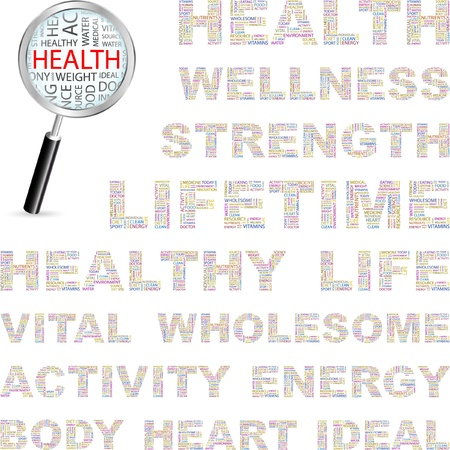 HEALTH. Word collage on white background. Vector illustration. Illustration with different association terms.