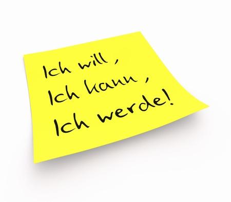 Notes - I want, I can, I will