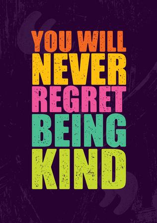 Vektor für You will never regret being kind. Inspiring Motivation Quote. - Lizenzfreies Bild