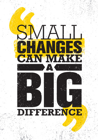 Illustration pour Small Changes Can Make A Big Difference. Inspiring Creative Motivation Quote Poster Template. Vector Typography - image libre de droit