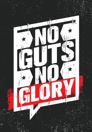 Illustration pour No Guts. No Glory. Inspiring Creative Motivation Quote Poster Template. Vector Typography Banner Design Concept On Grunge Texture Rough Background - image libre de droit