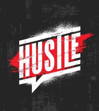Illustration pour Hustle. Inspiring Motivation Quote Poster Template. Vector Typography Banner Design Concept On Grunge Texture Rough Background - image libre de droit