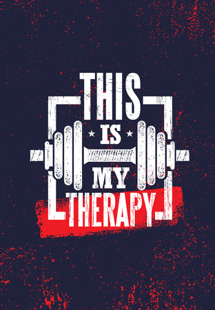 Ilustración de This Is My Therapy. Fitness Muscle Workout Motivation Quote Poster Vector Concept. Inspiring Gym Creative Bold Typography Illustration On Grunge Texture Rough Background With Dumbbell - Imagen libre de derechos