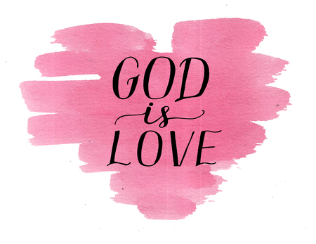 Foto de Hand lettering God is love on watercolor heart. Card. Biblical background. Christian poster. Modern calligraphy. Scripture prints. Graphics - Imagen libre de derechos