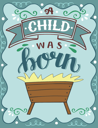 Illustration for Bible Christmas lettering A child was born. Biblical background. Christian poster. Greeting card. Scripture print. Quote - Royalty Free Image