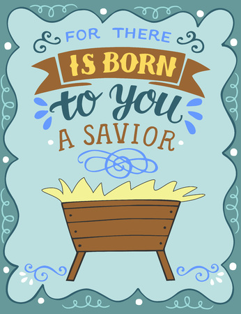 Illustration for Hand lettering For there is born to you a savior with manger - Royalty Free Image