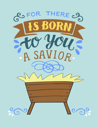 Illustration for Bible Christmas lettering For there is born to you a Savior. Biblical background. Christian poster. Greeting card. Scripture print. Quote - Royalty Free Image