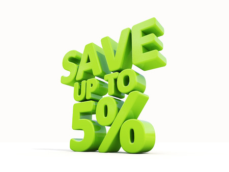 The phrase Save up to 5% on �° white background