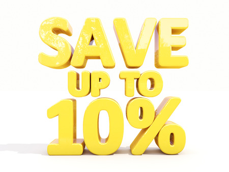 The phrase Save up to 10% on �° white background