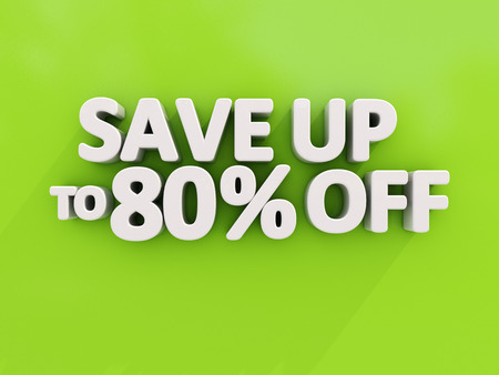 The phrase Save up to 80% off on a green background