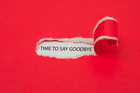 Photo pour Torn red paper revealing the word Time to say goodbye. Business concept. - image libre de droit