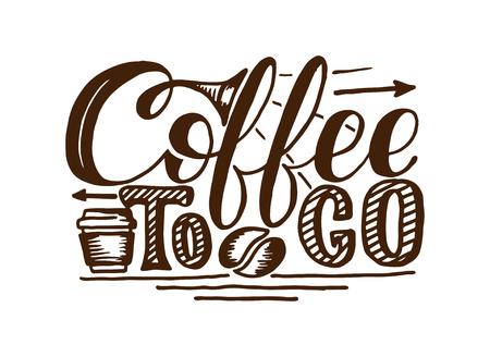 Ilustración de Coffee to go hand draw logo illustration with lettering - Imagen libre de derechos