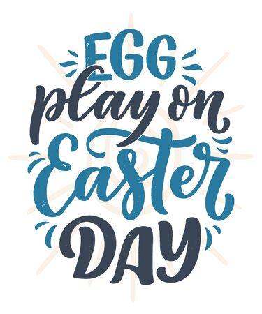 Illustration pour Calligraphy lettering slogan about Easter for flyer and print design. Vector illustration. Template banner, poster, greeting postcard. - image libre de droit