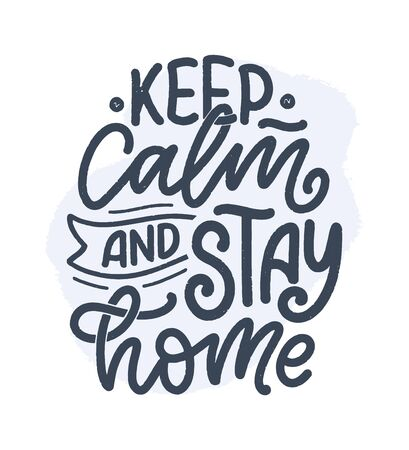 Illustration pour Stay home slogan - lettering typography poster with text for self quarine time. Hand drawn motivation card design. Vintage style. Vector illustration - image libre de droit