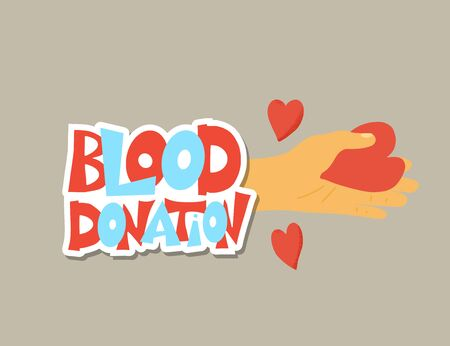 Illustration pour Blood donation concept. Sticker with text and hand with hearts. Vector flat illustration. - image libre de droit