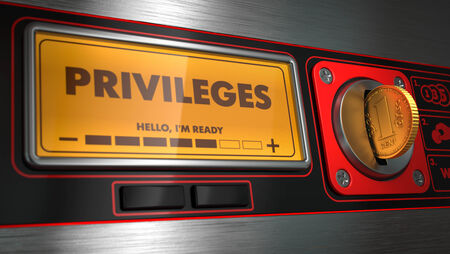 Privileges - Inscription on Display of Vending Machine.
