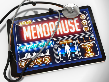 Menopause - Diagnosis on the Display of Medical Tablet and a Black Stethoscope on White Background.