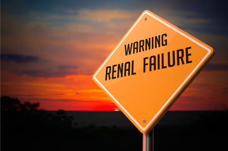 Renal Failure on Warning Road Sign on Sunset Sky Background.