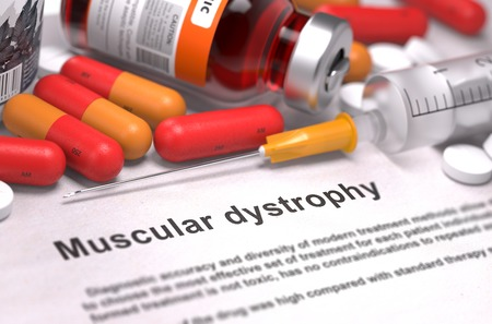Muscular Dystrophy - Printed Diagnosis with Blurred Text. On Background of Medicaments Composition - Red Pills, Injections and Syringe.