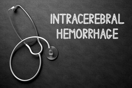 Medical Concept: Intracerebral Hemorrhage - Medical Concept on Black Chalkboard. Medical Concept: Intracerebral Hemorrhage on Black Chalkboard. 3D Rendering.