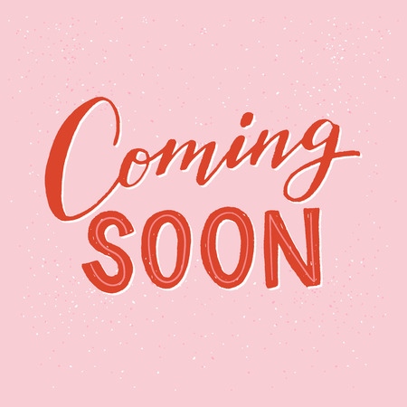 Illustration pour Coming soon hand lettering text on the pastel pink background. Announcing phrase for getting clients and customer acquisition. Bright handwritten inscription for sing, icon, stamp, online shop, store - image libre de droit