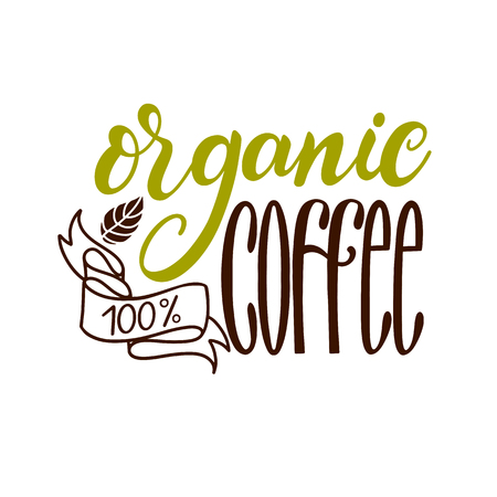 Lettering Fresh Organic Coffee 100. Calligraphic hand drawn sign. Coffee quote illustration.のイラスト素材