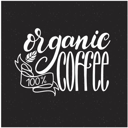 Lettering Fresh Organic Coffee 100. Calligraphic handdrawn sign. Coffee quoteのイラスト素材