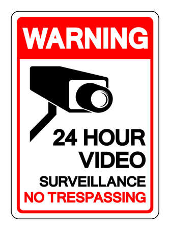 Warning 24 Hour Video Surveillance No Trespassing Symbol Sign, Vector Illustration, Isolate On White Background Label .EPS10