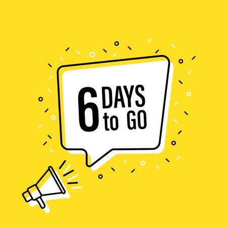 Ilustración de Male hand holding megaphone with 6 days to go speech bubble. Loudspeaker. Banner for business, marketing and advertising. Vector illustration - Imagen libre de derechos