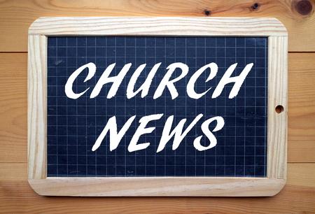 The phrase Church News in white text on a slate blackboard