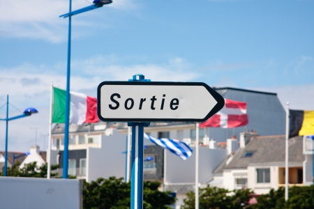 A French Sortie roadsign showing the way out