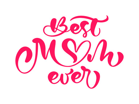 Illustration for Red quote Best mom ever. Excellent holiday card. Vector illustration on white background. Mothers Day text. Modern hand drawn lettering and calligraphy. For greeting card. - Royalty Free Image
