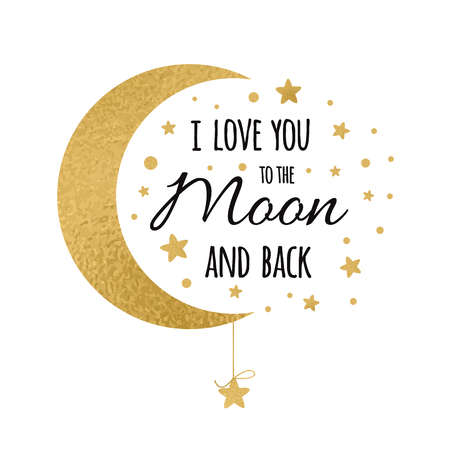 Illustration pour I love you to the moon and back. Handwritten inspirational phrase for your design with gold stars - image libre de droit