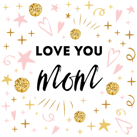 Illustration for Mothers Day vector greeting card. Romantic abstract hand drawn ornament. Text love you mom Typography print in pink gold colors Design calligraphy phrase for banner, invitation, symbol, congratulation - Royalty Free Image