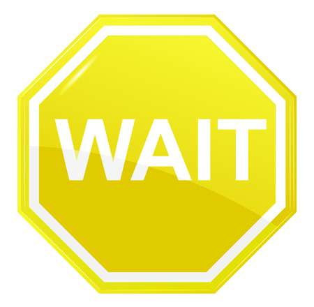 Illustration for Wait stop sign - Royalty Free Image