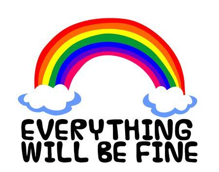 Foto de EVERYTHING WILL BE FINE with rainbow on white - Imagen libre de derechos