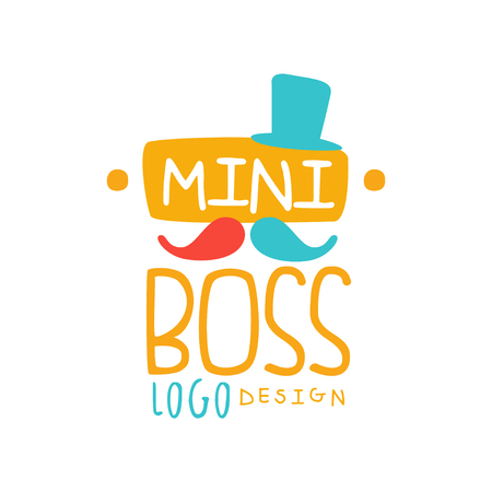 Original mini boss design with abstract cylinder hat, mustache and hand drawn lettering. Kids style. Vector illustration isolated on white
