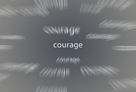 Courage infuential poster or sign for schools and education.