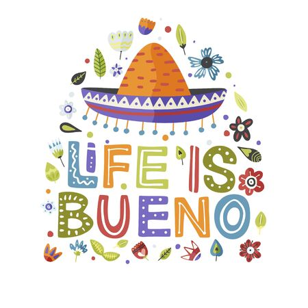 Illustration pour Cinco de mayo vector flat cartoon card. Ornate festive Mexican floral illustration with sombrero hat and lettering text quote - Life is Bueno. - image libre de droit