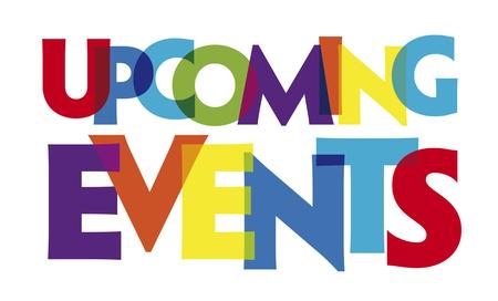 Illustration pour Upcoming events. Vector illustration letters banner, colorful badge illustration on white background - image libre de droit