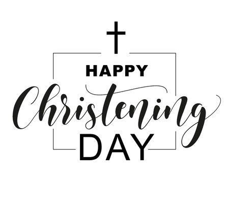 Vektor für Happy Christening Day. Black text isolated on white background. Vector stock illustration. Welcome to the Christian world. Baptism lettering - Lizenzfreies Bild