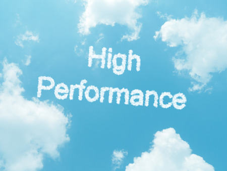 high performance cloud words with design on blue sky background