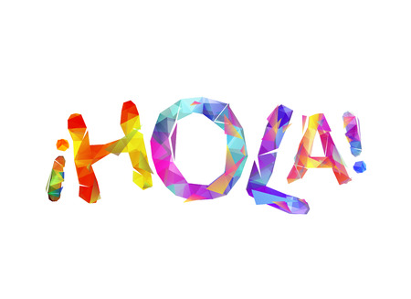 Illustration pour Hola. Hello in Spanish. Word of colorful vector triangular letters - image libre de droit