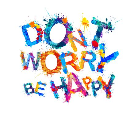 Photo for Don't worry be happy. Inscription of watercolor splash paint. Vector - Royalty Free Image