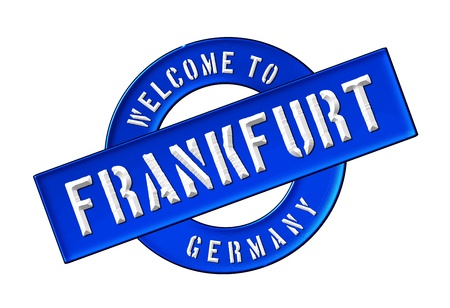Illustration of WELCOME TO FRANKFURT as Banner for your presentation, website, inviting