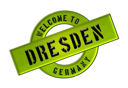 Illustration of WELCOME TO DRESDEN as Banner for your presentation, website, inviting