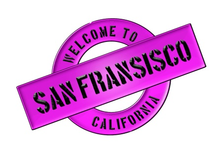 Illustration of WELCOME TO SAN FRANSISCO as Banner for your presentation, website, inviting...