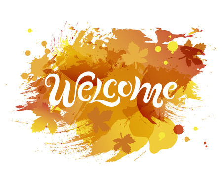 Illustration pour Handwriting lettering Welcome isolated on background. Vector illustration Welcome for greeting card, badge, banner, invitation, tag, web, autumn season. - image libre de droit