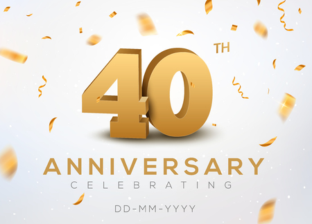 Ilustración de 40 Anniversary gold numbers with golden confetti. Celebration 40th anniversary event party template. - Imagen libre de derechos